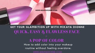 QUICK, EASY, ANYTIME Face + MK Matte Lips Try On