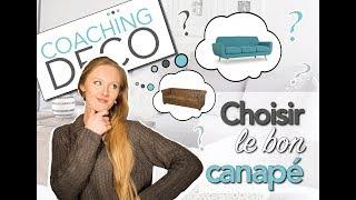 comment choisir son canapé 🛋 👉 les 3 conseils de coaching deco 😉