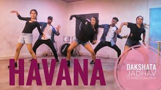 HAVANA // CAMILA CABELLO FT YOUNG THUG // DANCE CHOREOGRAPHY BY DAKSHATA JADHAV