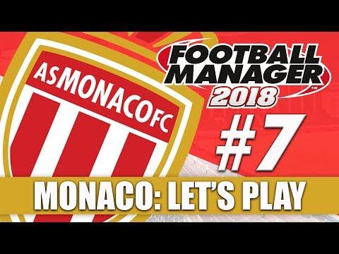 Monaco FM18 | Part 7 | MARSEILLE & LYON | Football Manager 2018 Beta Let's Play Series