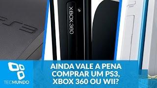 Ainda vale a pena comprar um PS3, Xbox 360 ou Wii?