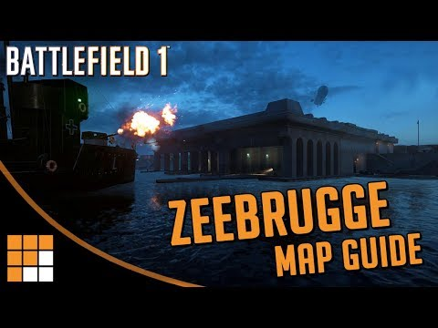 Battlefield 1 New Map Tips: Zeebrugge (Turning Tides DLC Guide)