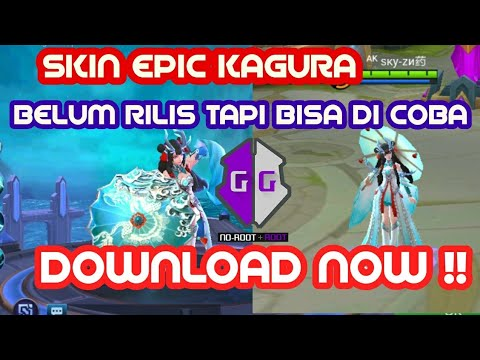 Script New Skin Epic Kagura Mobile Legend Game Guardian No Root
