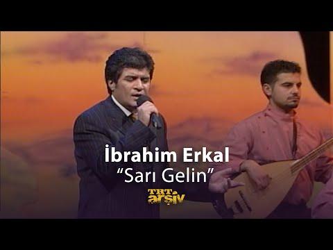 İbrahim Erkal-Sarı Gelin