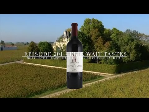 Episode  201: Wine Review - 2001 Château Latour 1er Grand C