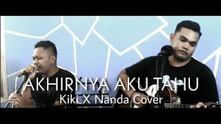 Download Akhirnya Aku tahu - Projector Band | Live record cover by Nanda X Kiki Mok