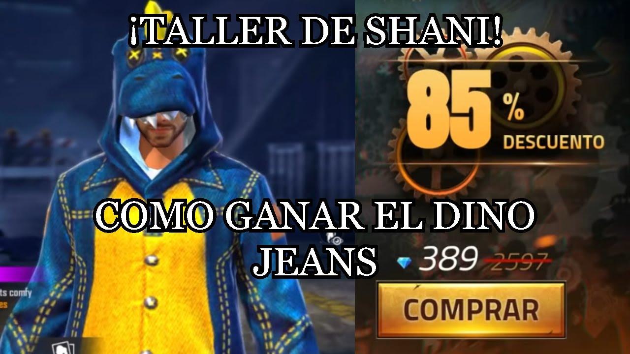 COMO GANAR el DINO JEANS CON POCOS DIAMANTES en el TALLER DE SHANI EN FREE FIRE