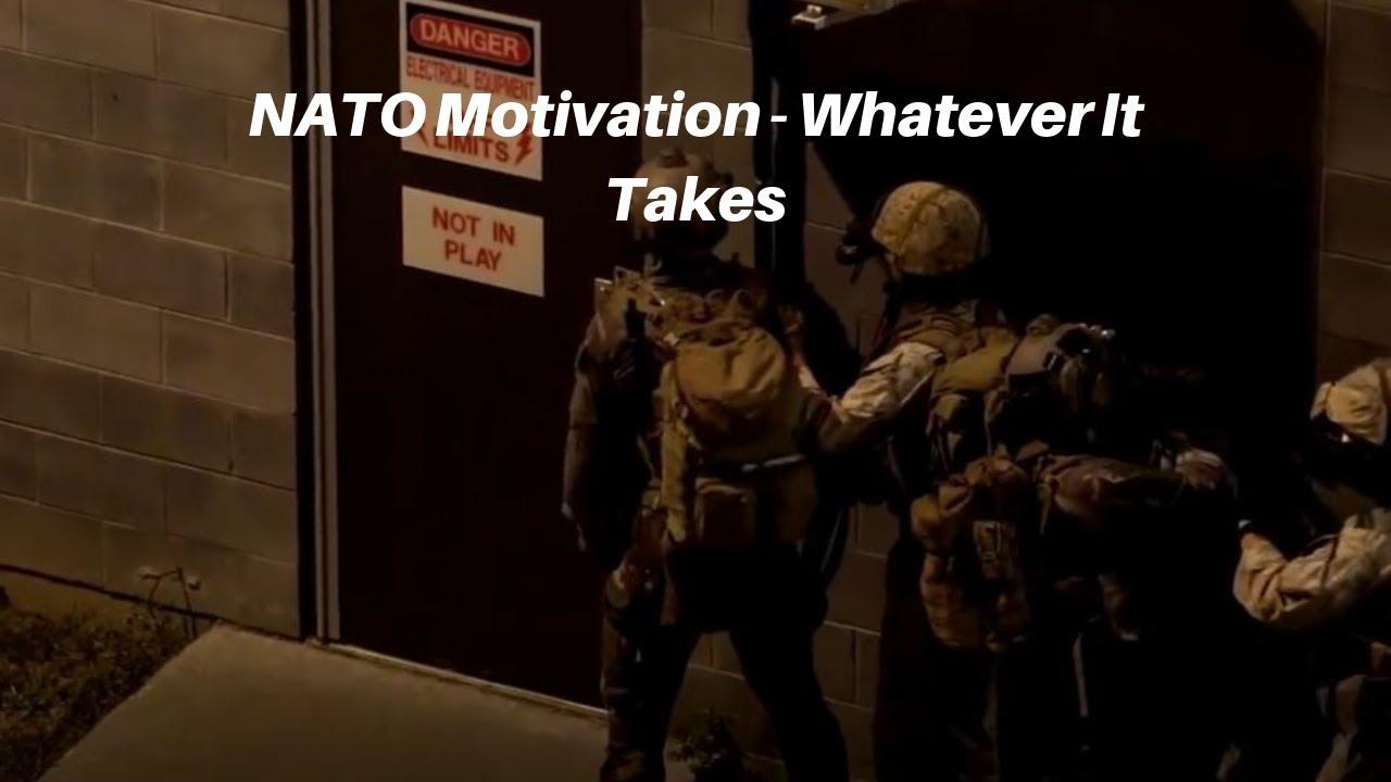 NATO Motivation   Whatever It Takes