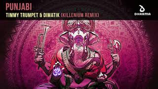 Timmy Trumpet & Dimatik - Punjabi (Killenium Remix)