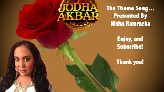 Jodha Akbar Theme Song
