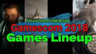 Gamescom 2018 Game Lineup Announced [Focus Home Interactive]