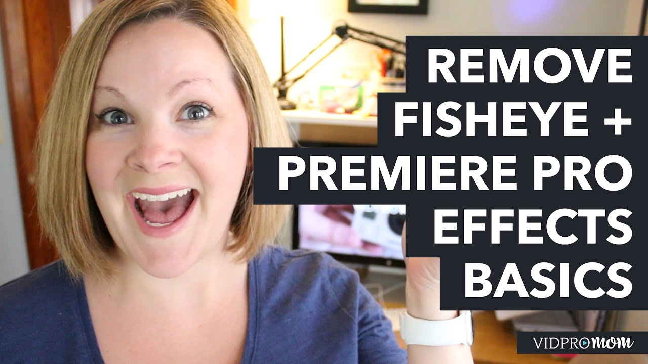 Remove GoPro Fisheye in Adobe Premiere Pro PLUS Basic