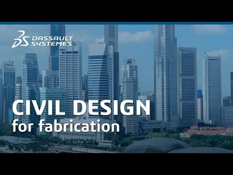 Civil Design for Fabrication - Dassault Systèmes