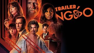 Trailer Ngáo - Phút Kinh Hoàng Tại El Royale