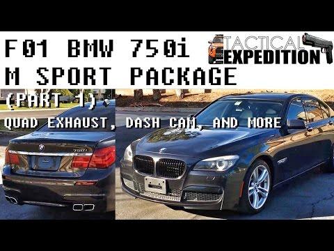 (PART 1) F01 BMW 750i M Sport Package, Quad Exhaust, 3M Tint, Dash Cam