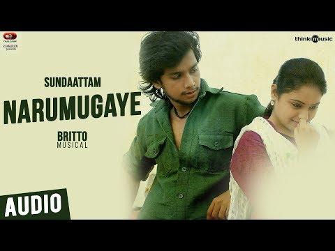 Sundaattam Songs | Narumugaye Song | Irfan, Arunthathi | Britto