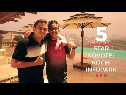 Novotel Kochi Infopark - 5 Star Hotel Review by Tech Travel Eat