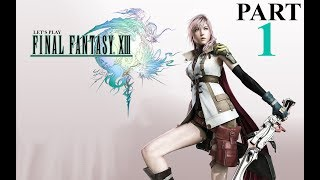 FINAL FANTASY XIII PC pt 1 with some MODS