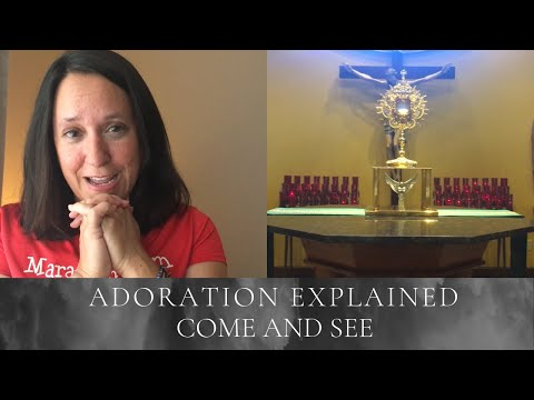 Encounter Jesus in Adoration || Adoration explained
