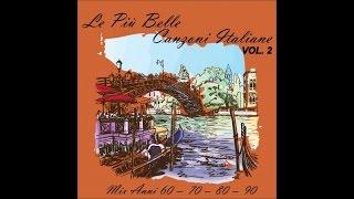 Canzoni italiane (mix anni 60 - 70 - 80 - 90) vol. 2