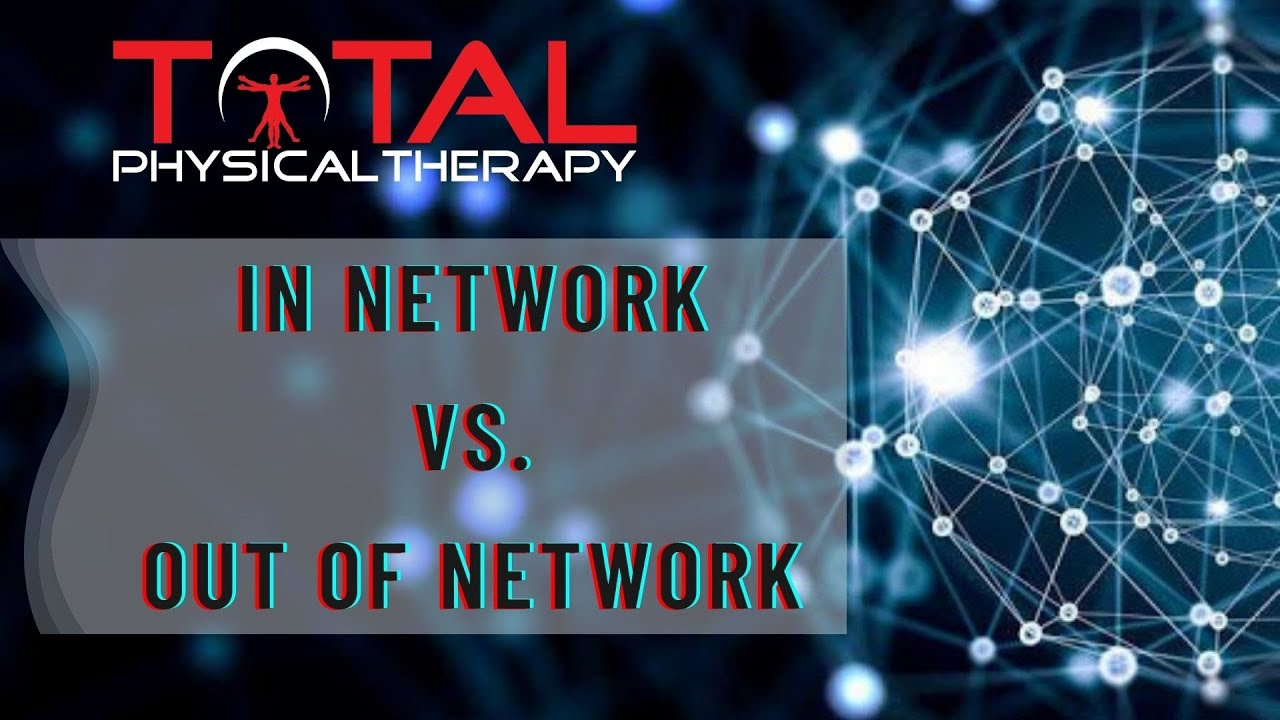 Understand In versus Out of Network Health Insurance Coverage