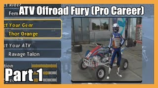(Amy Hicks The Quad Racer!) ATV Offroad Fury Pro Career Part #1