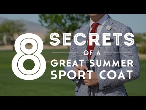 8 Secrets Of A Great Summer Sport Coat Or Blazer - Gentleman's Gazette
