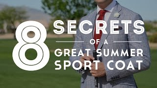8 Secrets Of A Great Summer Sport Coat Or Blazer - Gentleman's Gazette