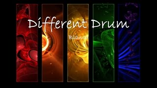 Blanca Different Drum w/lyrics