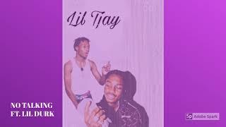 (LEAK) Lil Tjay x Lil Durk - No Talking ( Audio)