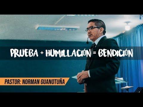 Download PRUEBA + HUMILLACIÓN = BENDICIÓN- PARTE 1. (Pt. Norman Guanotuña)
