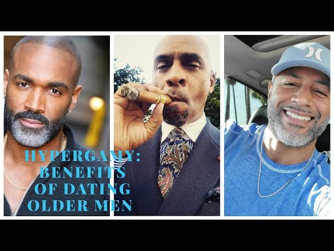 Hypergamy: Benefits Of Dating Older Men