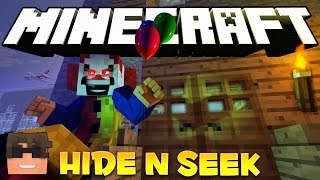 Minecraft PENNYWISE THE EVIL CLOWN! Hide N Seek! (Minecraft IT Minigame)