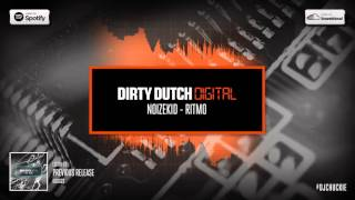 Download Noizekid - Ritmo | Dirty Dutch Digital 024 MP3 song and Music Video