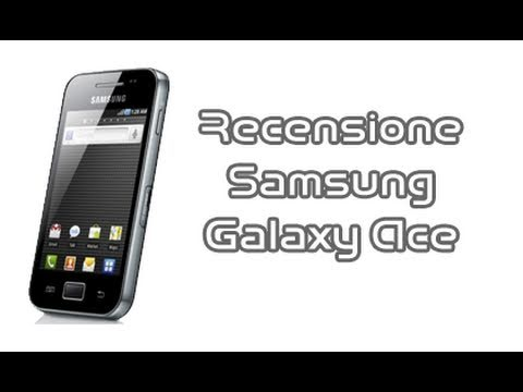 Samsung Galaxy Ace, recensione in italiano by AndroidWorld.it