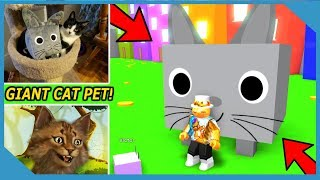 I FINALLY GOT MY GIANT CAT PET in PET SIMULATOR *BEST PET EVER* (Roblox)