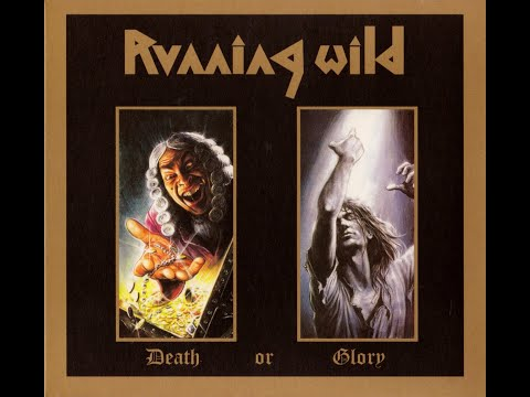 Running Wild - Death or Glory (FULL ALBUM)