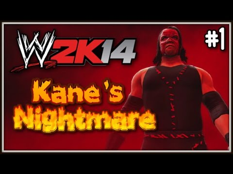 "WWE2K14 Story: THE BIG GUY - ""Kane's Nightmare"" (Part 1)"