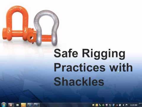 Safety Webinar: Proper Use Of Shackles