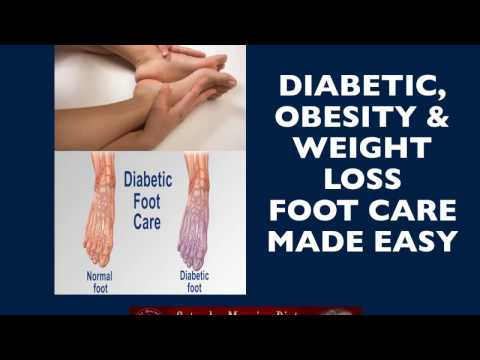Diabetic, Obesity & Weight Loss FooT Care Made Easy