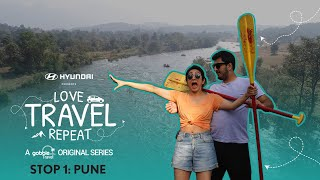 Gobble | Travel Series | Love Travel Repeat | S01E01 | Stop 1: Pune