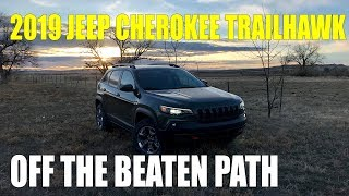 REVIEW: 2019 Jeep Cherokee Trailhawk, Off the Beaten Path