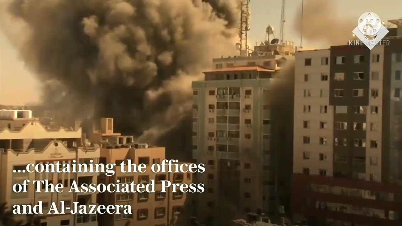 Watch an Israeli air strike hits the Associated Press and Al-Jazeera offices in Gaza