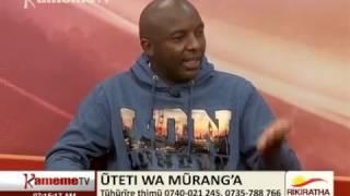 Rikiratha: Uteti wa Murang'a na Irungu Kang'ata na Nyoro Ndindi