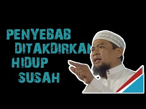 Penyebab di Takdirkan Hidup Susah dan Sempit     Ustadz Zulkifli M Ali Lc MA