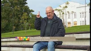 """""""Latvijas stāsti. Personības"""" -  Voldemārs Ivdris (15.10.2017.)"""