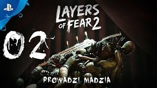 [PS4] Layers of Fear 2 #02 - Wschody i zachody