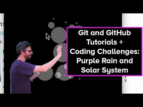 Live Stream #34: Git and GitHub Tutorials + Purple Rain and Solar System