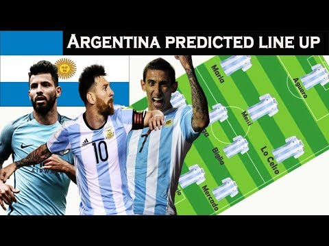 Argentina WORLD CUP Line up PredictionArgentina Squad World Cup 2018