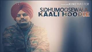 leaked song Kaali Hoodie Sidhu MooseWala leaked song Latest Punjabi Songs 2019 JATTLIFESTUDIOS